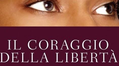 Il coraggio della libertà