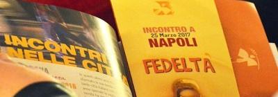 Incontro sulla Fedeltà a Napoli 25/03/2017